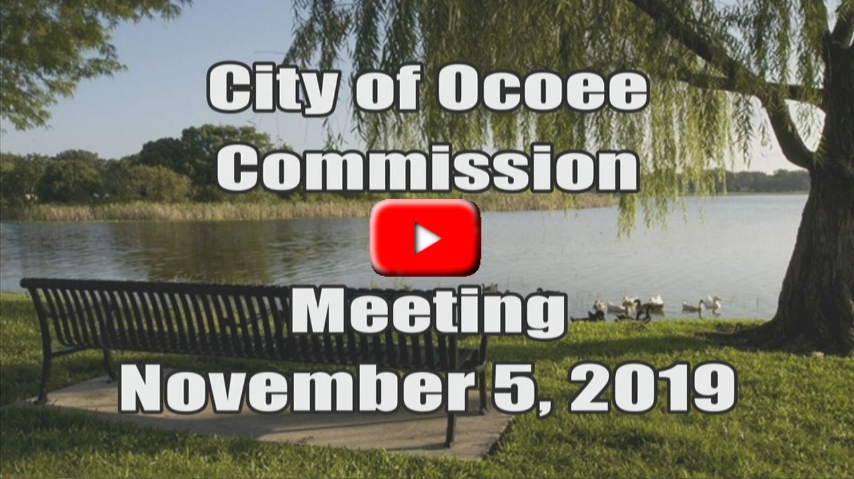 City of Ocoee's Commission Meeting Recorded on 11.5.19